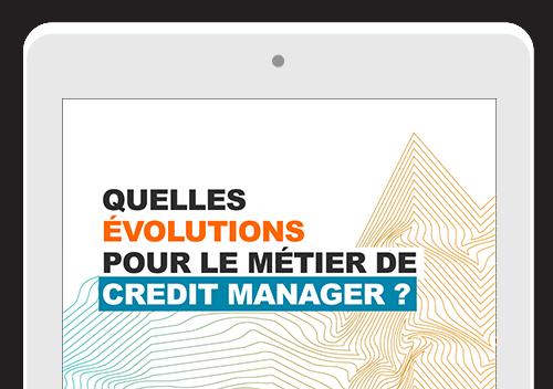Livre Blanc : Quelles évolutions pour le métier de credit manager ?